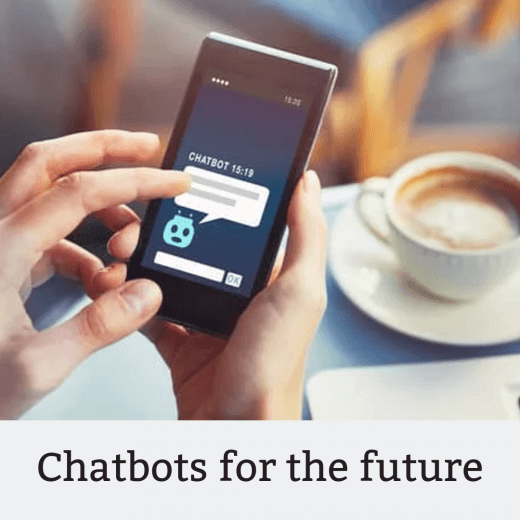 Chatbots for the future